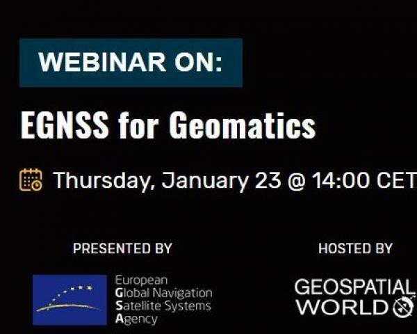 The webinar will cover everything EGNSS has to offer for geomatics.